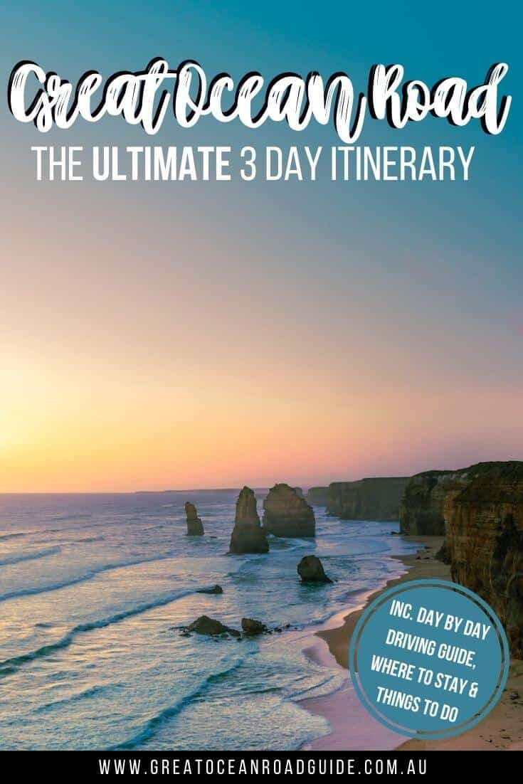 Self Drive 3 Day Great Ocean Road Itinerary PIn Image featuring the 12 Apostles Limestone Rock formation standing off the coastline with a sunset in the background
