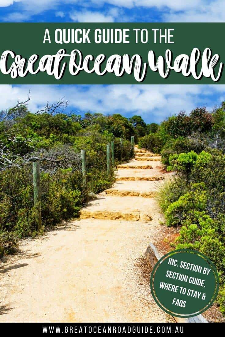 Quick Guide to the Great Ocean Walk